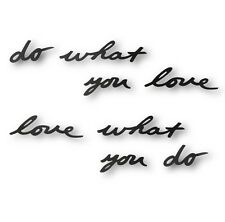 """DO WHAT YOU LOVE"" Umbra Mantra 3D MOTIVATIONAL WALL DECOR Metal Art Sign Decal"