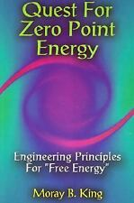 Quest for Zero Point Energy Engineering Principles for Free Energy-ExLibrary
