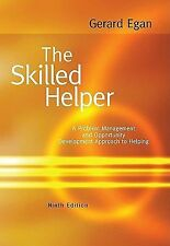The Skilled Helper : A Problem-Management and Opportunity-Development Approach t