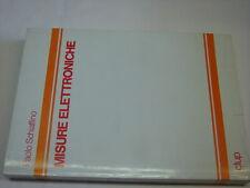 (Paolo Schiaffino) Misure elettroniche 1982 Clup