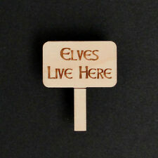 10 Wooden Christmas Elves Live Here Signs Embellishments Santa Accessories