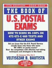 The Book of U.S. Postal Exams: How to Score 473/473-C/460 Tests and-ExLibrary