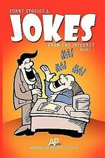 Funny Stories and Jokes from the Internet by Amerdon Productions (2010,...