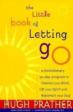 The Little Book of Letting Go: A Revolutionary 30-Day Program to Cleanse Your M