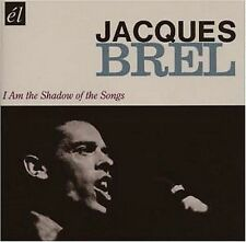 I Am the Shadow of the Songs * by Jacques Brel (CD, ...