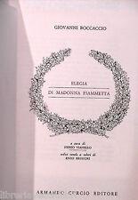 ELEGIA DI MADONNA FIAMMETTA Giovanni Boccaccio A cura di Nereo Vianello Manuale
