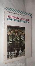 SOSTIENE PEREIRA Una testimonianza Antonio Tabucchi Feltrinelli Romanzo Racconto