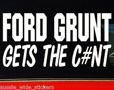 FORD GRUNT gt v8 Aussie BNS 4x4 Ute Car accessories Funny Stickers 200mm