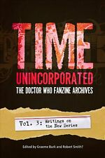 Time Unincorporated, Vol. 3: The Doctor Who Fanzine Archives (New Series)