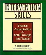 Intervention Skills: Process Consultation for Small Groups and Teams, Reddy, W.