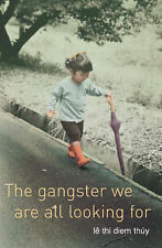The Gangster We are All Looking for,VERYGOOD Book