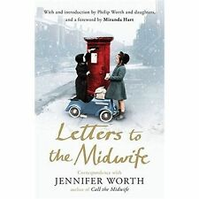 Letters to the Midwife by Jennifer Worth (P/B, 2014)