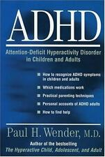 ADHD: Attention-Deficit Hyperactivity Disorder in Children, Adolescents, and Adu