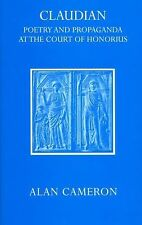 Claudian: Poetry and Propaganda at the Court of Honorius-ExLibrary