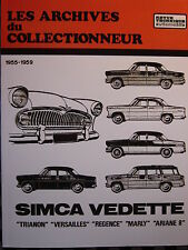 revue technique SIMCA VEDETTE VERSAILLES MARLY TRIANON REGENCE 1955-1959