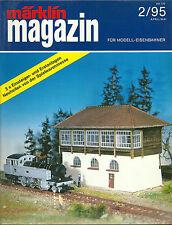 Märklin magazin 2/95 Die Zeitschrift für modell eisenbahner Train modélisme