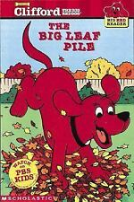 The Big Leaf Pile (Clifford the Big Red Dog) (Big Red Reader Series)