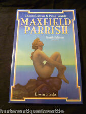 Maxfield Parrish I-D & Price Guide, 4th Edition Paperback E.Flacks New Free S&H