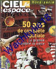 Ciel & Espace hs 1999 - 50 ans de conquête spatiale Spoutnik Gagarine Lune Mir
