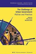 WBI Development Studies: The Challenge of Urban Government : Policies and...