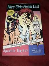 Nice Girls Finish Last by Sparkle Hayter (1996, proof) SIGNED Robin Hudson