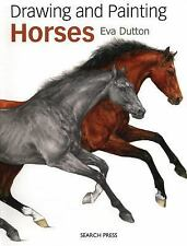 Drawing & Painting Horses by Eva Dutton Paperback Book (English) BRAND NEW