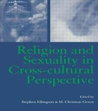 Religion and Sexuality in Cross-Cultural Perspective by