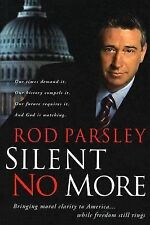 Silent No More by Ron Parsley 2005 Hardcover Signed