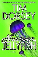 Nuclear Jellyfish: A Novel, Tim Dorsey, Good Book