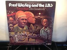 FRED WESLEY & the JB's -Damn Right I Am Somebody ~ PEOPLE 6602 {orig}  VERY RARE