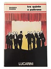 TRA QUINTE E POLTRONE - Marica Razza - Lucarini - 1984