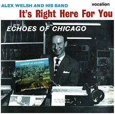 Alex Welsh & His Band It's Right Here for You & Echoes of Chicago - CDNJT5321