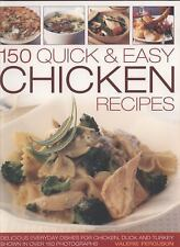150 Quick & Easy Chicken Recipes: Delicious Every-Day Dishes for Chick-ExLibrary