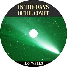 In the Days of the Comet, H. G. Wells Sci-Fi Suspense Audiobook on 8 Audio CDs