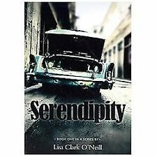 Serendipity by O'Neill, Lisa Clark