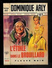 """Dominique Arly : L'étoile dans le brouillard - N° 1024 """" F Noir Spécial Police """""""