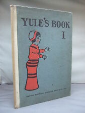 1902 - Yule's Book - 1 - Sketches & Short Stories by Yule for Children HB