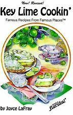 Key Lime Cookin' : Famous Recipes From Famous Places (Famous Florida) LaFray, J