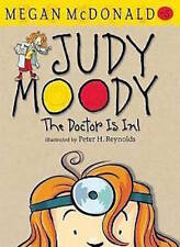 MEGAN McDONALD ___ JUDY MOODY THE DOCTOR IS IN _ BRAND NEW _FREEPOST
