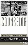 Ted Sorensen - Counselor (2011) - Used - Trade Paper (Paperback)