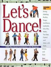 Let's Dance: Learn to Swing, Foxtrot, Rumba, Tango, Line Dance, Lambad-ExLibrary