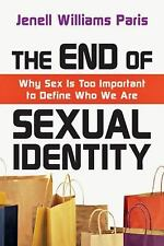 The End of Sexual Identity: Why Sex Is Too Important to Define Who We Are, Paris