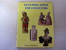 Occupied Japan for Collectibles, 1945-1952 by Florence Archambault (1997, HC)