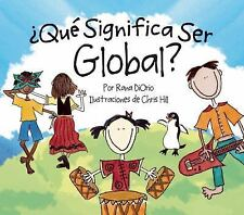 Que Significa Ser Global? / What Does It Mean to Be Global? by Rana Diorio...