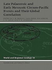 Late Palaeozoic and Early Mesozoic Circum-Pacific Events and Their Global...