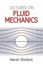 Lectures on Fluid Mechanics by Marvin Shinbrot and Physics (2012, Paperback)