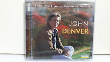 JOHN DENVER TAKE ME HOME COUNTRY ROADS NEW SIGILLATO CD 4006408129264