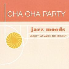 Jazz Moods: Cha Cha Party, New Music