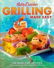 Betty Crocker Cooking: Betty Crocker Grilling Made Easy : 200 Sure-Fire Recipes