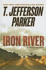 Iron River Bk. 3 by T. Jefferson Parker (2010, Hardcover, Large Type)